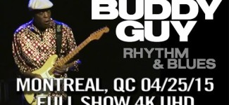Buddy Guy @ Metropolis, Montreal, QC April 25, 2015 (Rhythm And Blues Tour) [4K UHD]